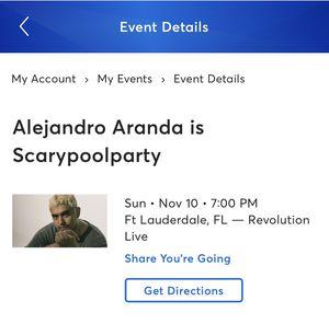 2 Alejandro Aranda Is Scarypoolparty Tickets Nov 10 7:00 Pm Ft. Lauderdale, FL for Sale in Wellington, FL