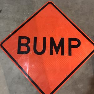 VINTAGE LARGE METAL BUMP SIGN for Sale in Plainfield, IL