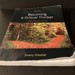 Becoming a Critical Thinker: A User Friendly Manual (6th Edition) - Pearson for Sale in San Jose,  CA