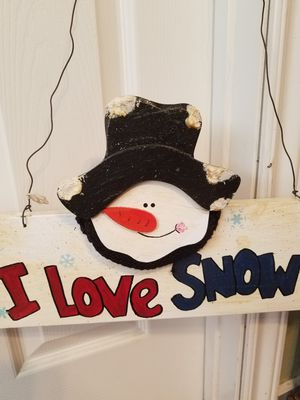 """Snowman Wooden Sign """"I love snow"""" 23"""" x 9"""" Dispaly all Winter Long. YES Still Available for Sale in Hesperia, CA"""