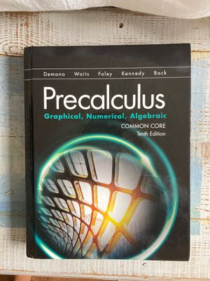 Precalculus (Graphical, Numerical, Algebraic) Common Core 10th Edition for Sale in Cleveland, OH