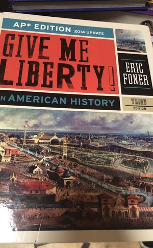 Give Me Liberty! An American History (AP* Third Edition) (ebook) for Sale in Atlanta, GA