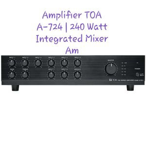 Amplifier TOA A-724 | 240 Watt Integrated Mixer Amp / Synth or Drum Machine Trades Accepted about same value for Sale in Deerfield Beach, FL