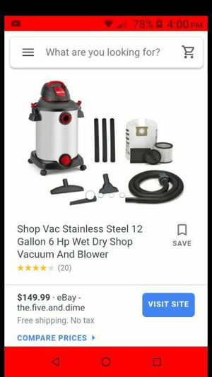 Practically brand new shop vac 12gal 6.0hp wet and dry stainless steel. for Sale in Fullerton, CA