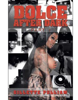 """Dolce After Dark...pt.1"" for Sale in Atlanta, GA"