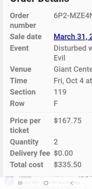 Disturbed tickets Hershy 10.4.19 for Sale in Hummelstown, PA