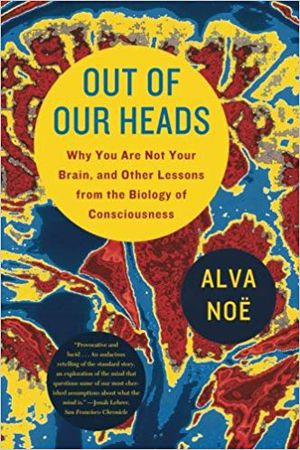 Out of Our Heads (Alva Noë) for Sale in Lexington, KY