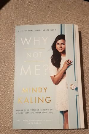 Book - 'Why Not Me?' by Mindy Kaling for Sale in Chicago, IL