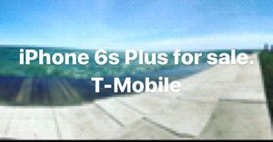 iPhone 6s Plus T-Mobile for sale for Sale in Bedford Park, IL
