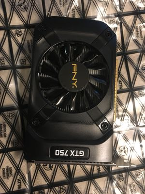 PNY GTX 750 for Sale in Lake Oswego, OR
