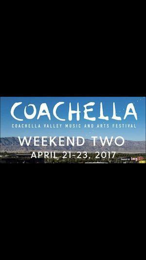 Coachella weekend 2 $500 each for Sale in Chico, CA