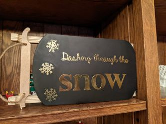 Dashing through the Snow Sled Sign for Sale in Frankfort,  IL
