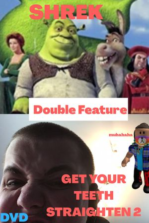 Double Feature Of Shrek And Get Your Teeth Straighten 2 DVDS for Sale in Glendale, CA