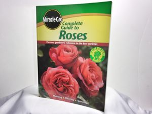MiracleGro Complete Guide To Roses for Sale in Beaumont, TX
