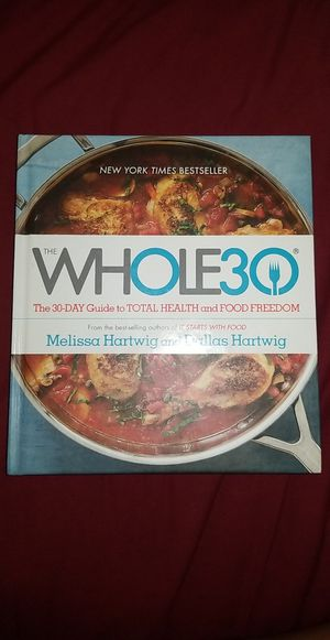 Whole 30 Cookbook/Guidebook for Sale in Downers Grove, IL