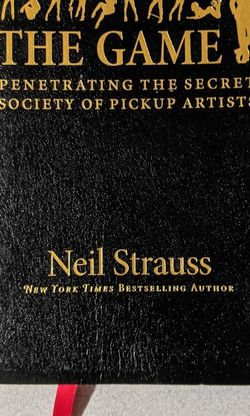 The Game: Penetrating the Secret Society of Pickup Artist by Neil Strauss for Sale in Houston,  TX