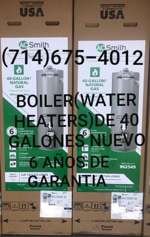 BOILER(WATER HEATERS)DE 40 GALONES NUEVO DE LA MARCA A.O SMITH!!!! for Sale in Santa Ana, CA
