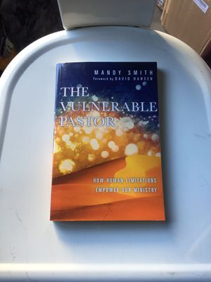 The Vulnerable Pastor: How Human Limitations Empower Our Ministry for Sale in Claremont, CA