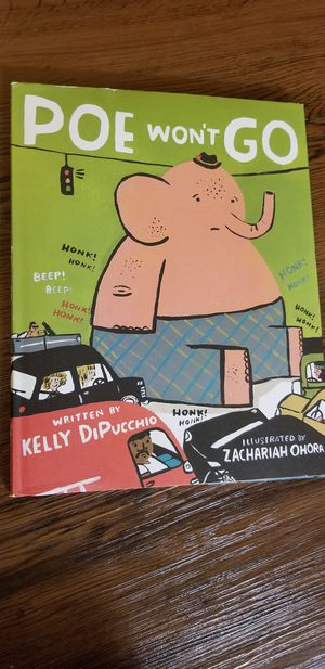 Poe Wont Go by Kelly DiPucchio. Brand new hardcover children's book for Sale in Manchester, CT