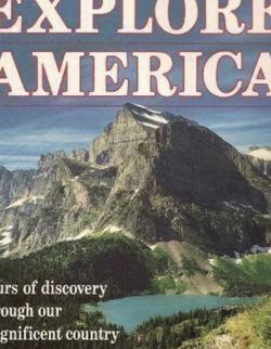 Explore America: Tours of Discovery Through Our Magnificent Country. Like Atlas for Sale in Austin,  TX