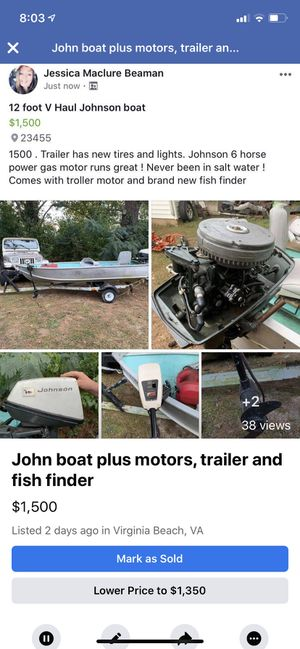Lowering to 850 John boat two motors and new fish finder for Sale in Virginia Beach, VA