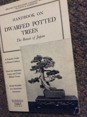 HANDBOOK ON DWARFED POTTED TREES - THE BONSAI OF JAPAN - BROOKLYN BOTANIC GARDEN RECORD PLANTS AND GARDENS NUMBER 3 A Popular Guide to Bonsai Culture for Sale in Ridgeway, WI