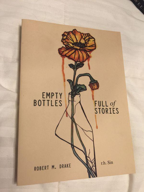 Empty Bottles Full of Stories by Robert M. Drake & r.h. Sin