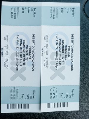 (2) tickets for Michael Ray concert 10 $ @ Desert Diamond on Feb 22, 8pm for Sale in Tucson, AZ