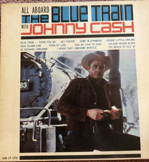 "Johnny Cash ""The Blue Train"" Vinyl Album $10.05 for Sale in Ringgold, GA"