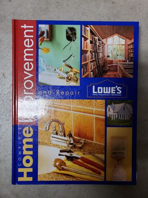 LOWES Complete Home Improvement Book for Sale in San Bernardino, CA
