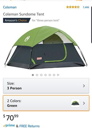 Coleman 3 person Sundome Camping Tent, easy set up, backpacking, 7ft by 7ft, 4ft4in center height, retail $70 for Sale in Glendale, AZ
