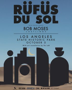 Rufus du Sol & Bob Moses Los Angeles State Historic Park Oct 5 for Sale in Alhambra, CA