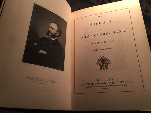 Saxe's Poetical Works The Poems of John Godfrey Saxe. COMPLETE EDITION with ILLUSTRATIONS- HARD BACK BOOK NO DUST JACKET Spine edge wear/Rounded ALL