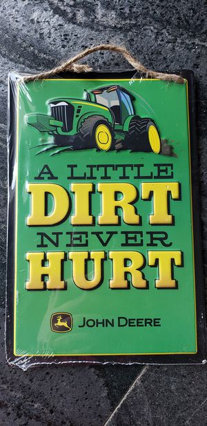 John Deere A little dirt never hurt decoration embossed green yellow black metal sign for Sale in Ontario, CA