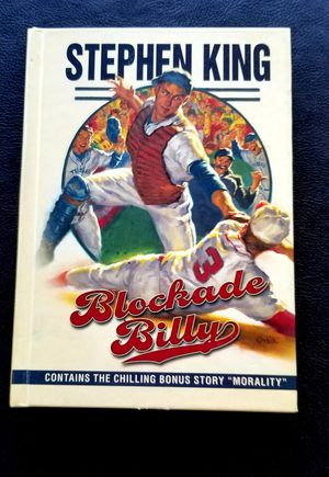 "Stephen King ""Blockade Billy/ Morality"" 1st ed. Hardcover for Sale in CLARKSVLE CTY, TX"