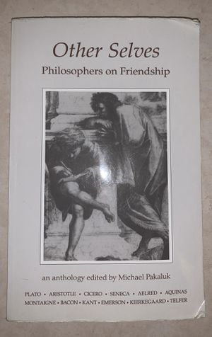 Other Selves: Philosophers on Friendship for Sale in Malden, MA