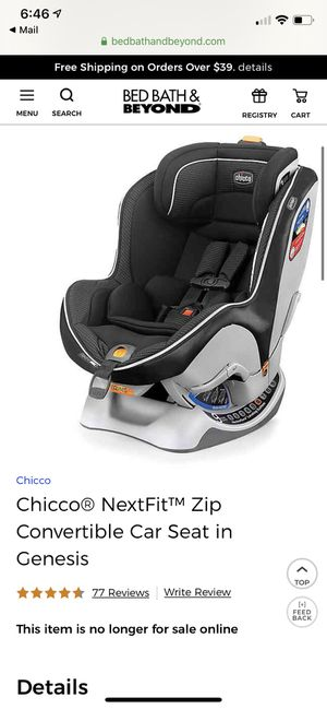 Chicco NextFit ZIP Convertible Car seat for Sale in Oregon City, OR