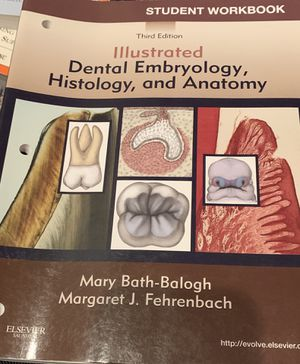 Illustrated Dental Embryology, Histology, and Anatomy 3rd edition. for Sale in Howell Township, NJ