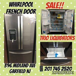 Whirlpool French Door SALE !! for Sale in Garfield, NJ