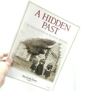 A Hidden Past An Exploration Of Eastside History 2000 for Sale in Redmond, WA
