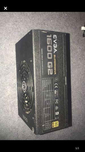 EVGA 1600 watt 80+ gold power supply for Sale in Gravette, AR