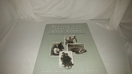 Breathe Life into Your Life Story: How to Write a Story People Will Want to Read by Dawn & Morris Thurston GC for Sale in La Habra,  CA