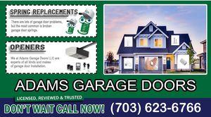 Garage doors opener Installation a special offer for $99.99 garage door tun up $49.99 garage doors spring Special offers for Sale in Woodbridge, VA