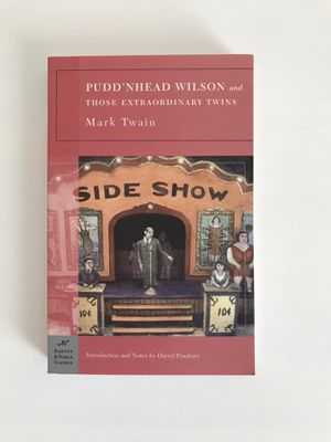 Pudd'nhead Wilson and Those Extraordinary Twins by Mark Twain for Sale in Menifee, CA