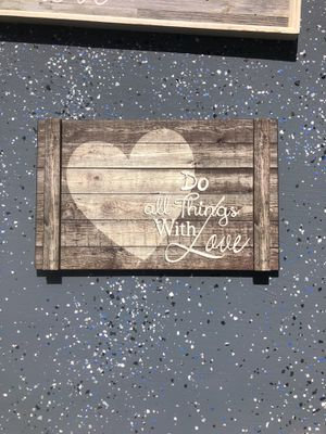 DO ALL THINGS WITH LOVE PICTURE for Sale in Laveen Village, AZ