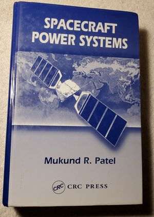 Spacecraft Power Systems by Mukund Patel ISBN 0-8493-2786-5 for Sale in Downey, CA