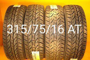 4 New tires 315/75/16 AT llantas nuevas for Sale in Chula Vista, CA