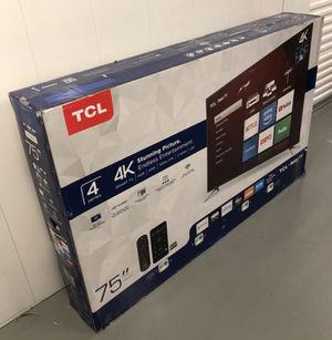 """75"""" TcL roku smart 4K led uhd hdr tv for Sale in Los Angeles, CA"""