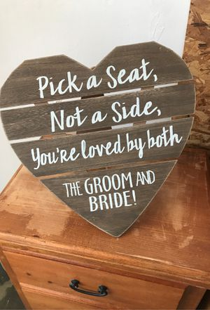 """Weeding sign """"pick a seat"""" for Sale in Corona, CA"""