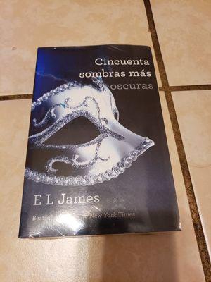 EL James Book Cincuenta Sombras mas oscurras for Sale in Brownsville, TX